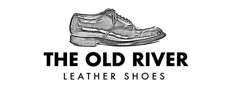 中国から革靴を語る:THE OLD RIVER BLOG